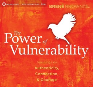 The Power of Vulnerability course