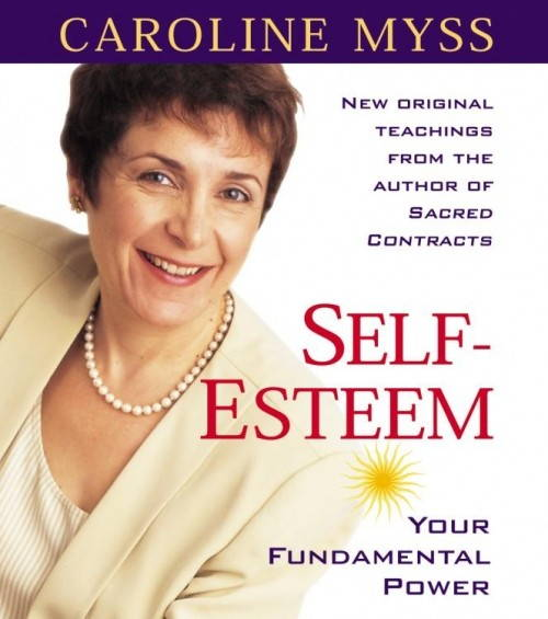 Self-Esteem Program by Caroline Myss